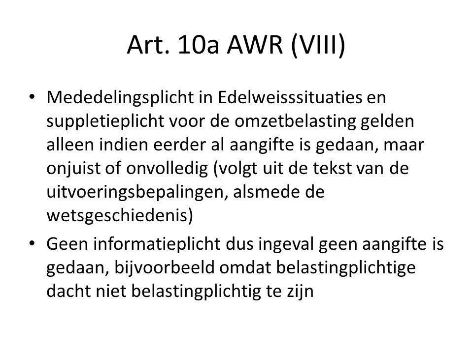 Art.10a AWR (IX) Geen vergrijpboete wegens verzaken informatieplicht ex art.