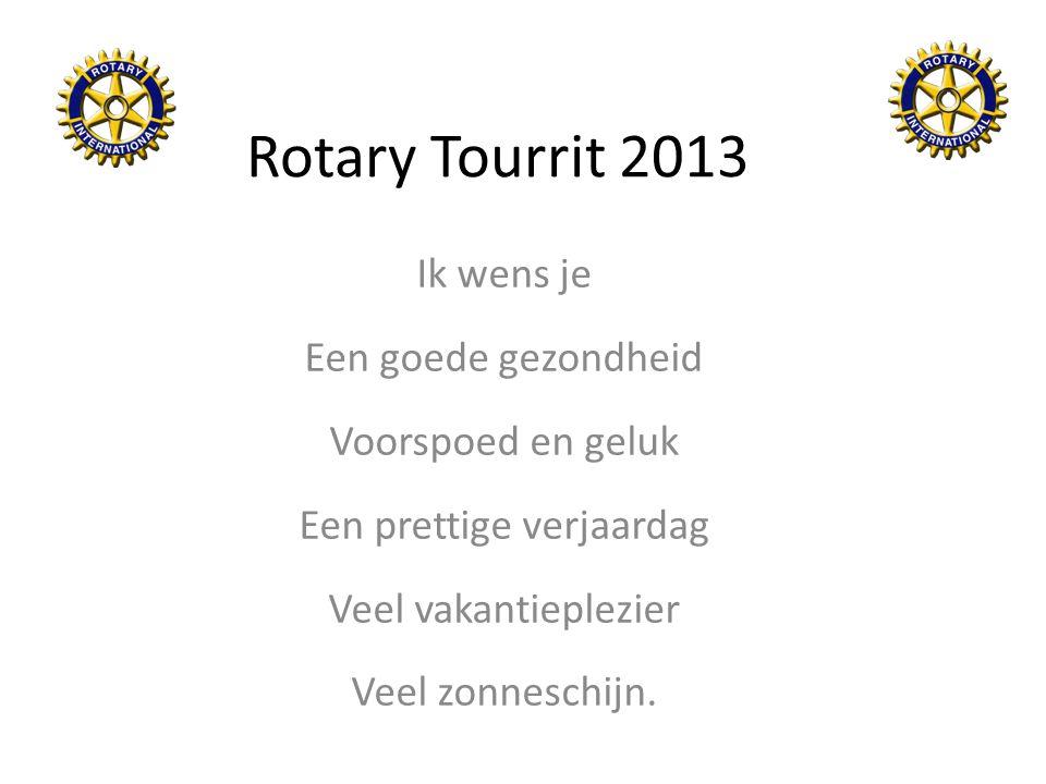 Rotary Tourrit 2013 Make-A-Wish Nederland vervult de liefste wens van kinderen tussen 3 en 18 jaar met een levensbedreigende ziekte.