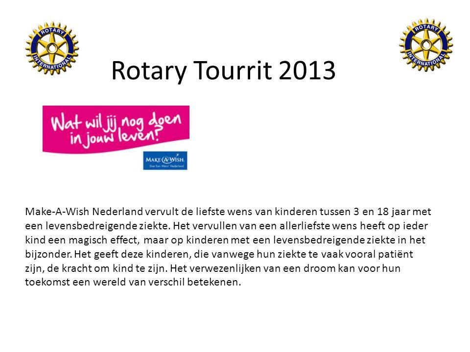 Rotary Tourrit 2013 Make-A-Wish Nederland vervult de liefste wens van kinderen tussen 3 en 18 jaar met een levensbedreigende ziekte. Het vervullen van