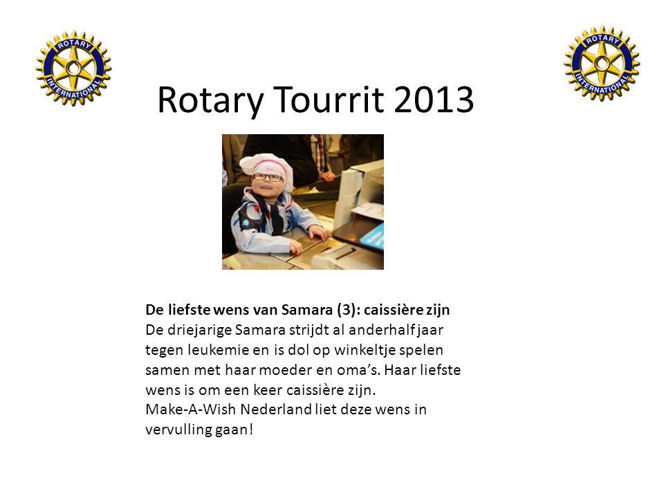 Rotary Tourrit 2013 De liefste wens van Samara (3): caissière zijn De driejarige Samara strijdt al anderhalf jaar tegen leukemie en is dol op winkeltj