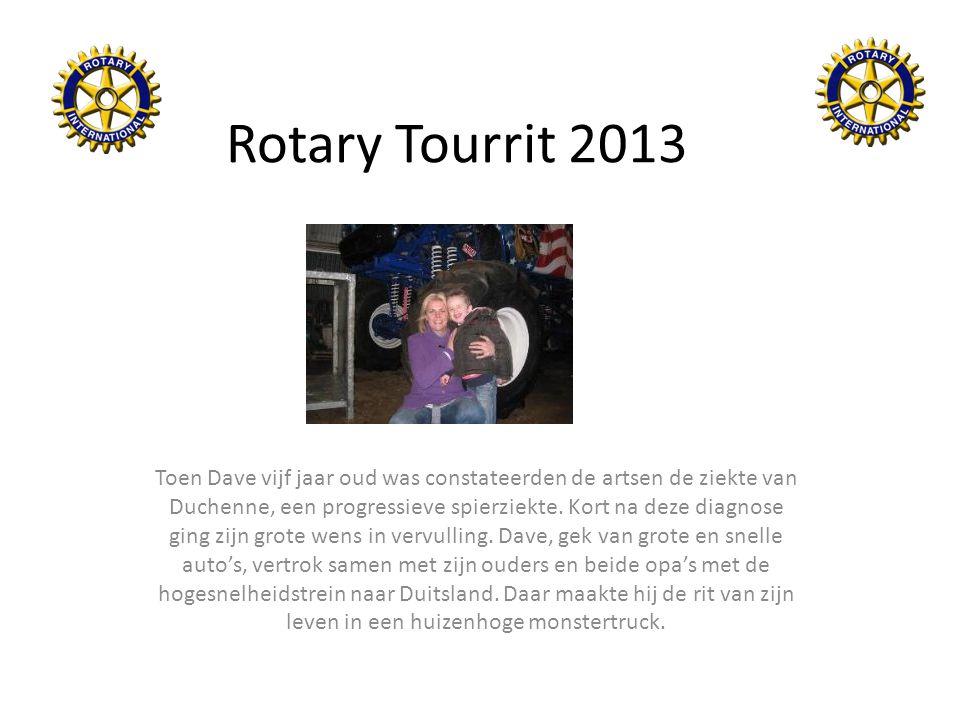 Rotary Tourrit 2013 Toen Dave vijf jaar oud was constateerden de artsen de ziekte van Duchenne, een progressieve spierziekte. Kort na deze diagnose gi