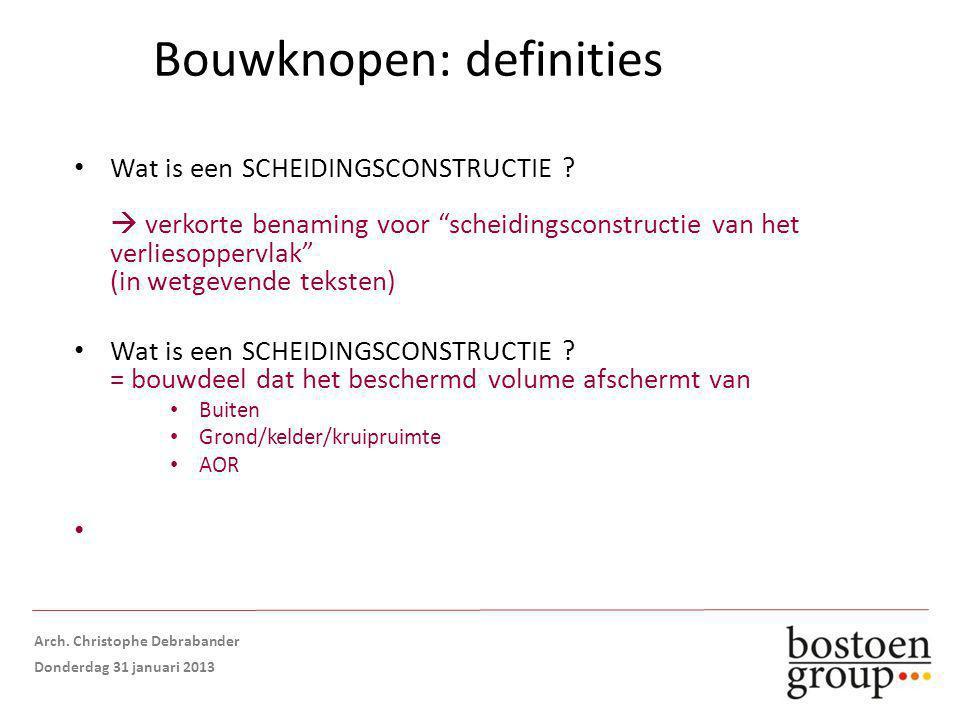 Bouwknopen: definities Wat is een SCHEIDINGSCONSTRUCTIE .