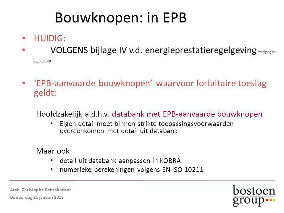 Bouwknopen: in EPB HUIDIG: VOLGENS bijlage IV v.d.