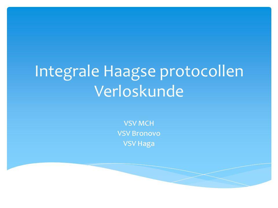 Integrale Haagse protocollen Verloskunde VSV MCH VSV Bronovo VSV Haga