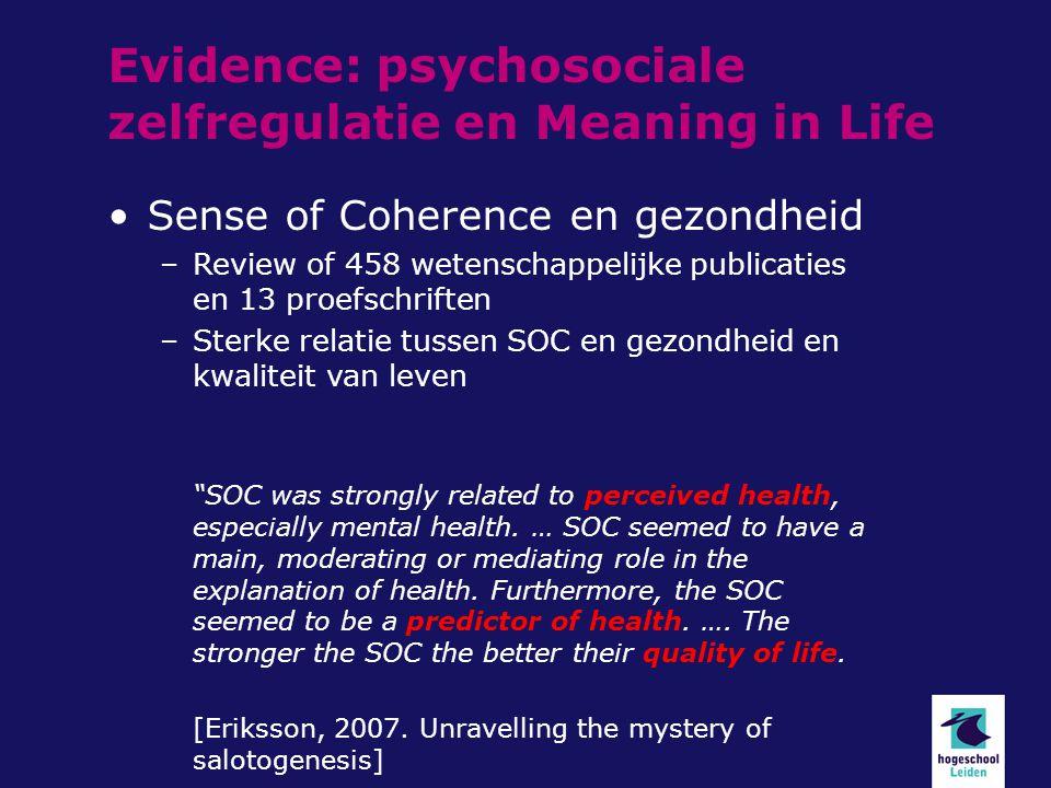 Sense of Coherence en gezondheid –Review of 458 wetenschappelijke publicaties en 13 proefschriften –Sterke relatie tussen SOC en gezondheid en kwaliteit van leven SOC was strongly related to perceived health, especially mental health.