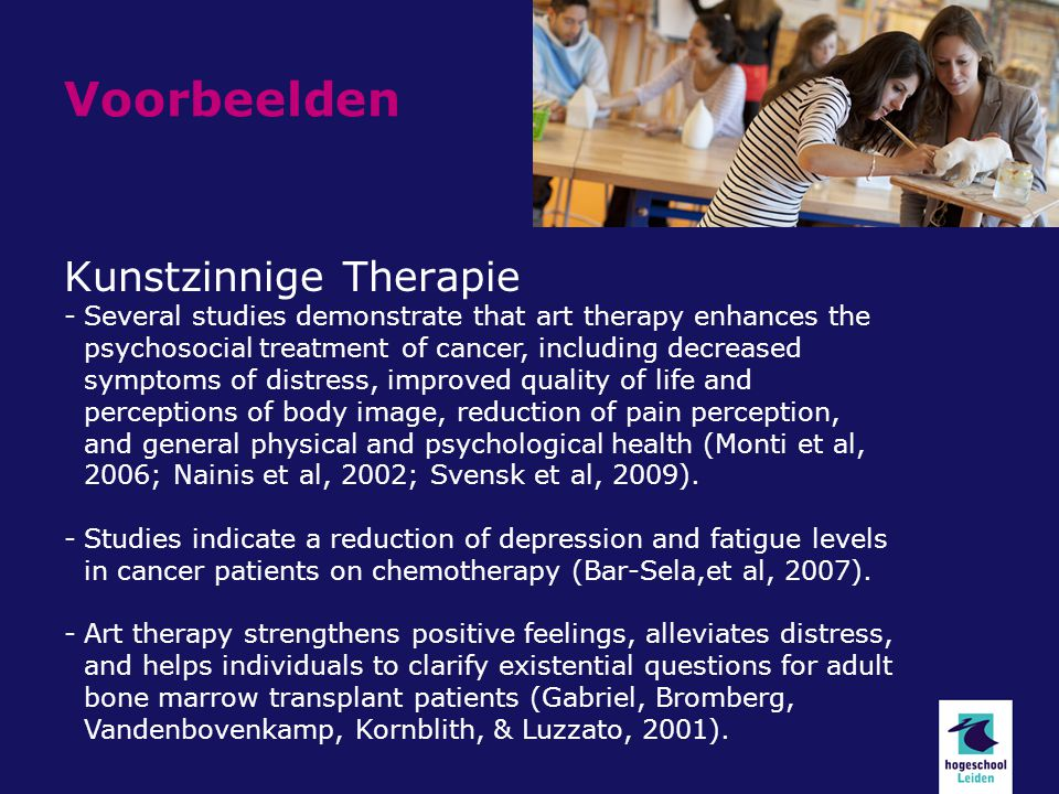 Voorbeelden Kunstzinnige Therapie -Several studies demonstrate that art therapy enhances the psychosocial treatment of cancer, including decreased symptoms of distress, improved quality of life and perceptions of body image, reduction of pain perception, and general physical and psychological health (Monti et al, 2006; Nainis et al, 2002; Svensk et al, 2009).