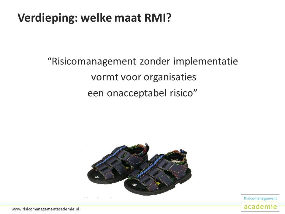 15 www.risicomanagementacademie.nl Verdieping: welke maat RMI.
