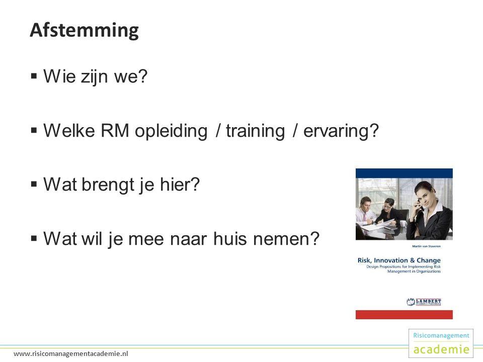 3 www.risicomanagementacademie.nl Afstemming  Wie zijn we.