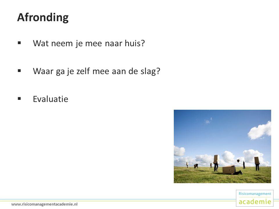 50 www.risicomanagementacademie.nl Afronding  Wat neem je mee naar huis.