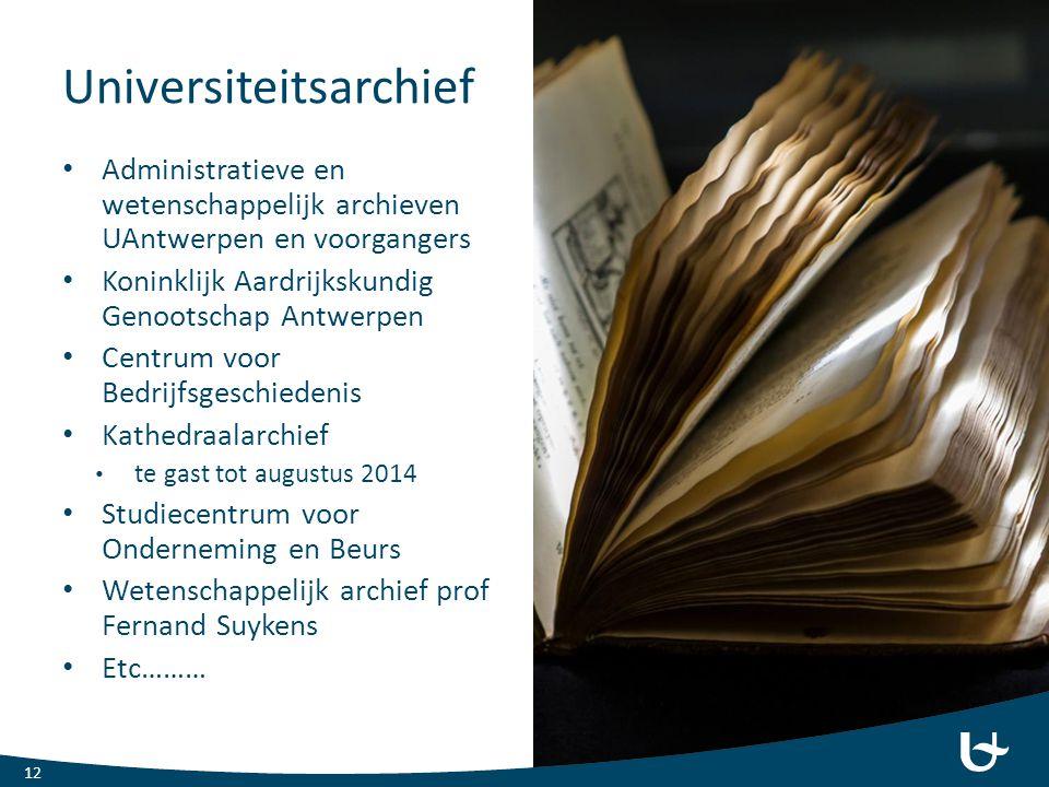 Universiteitsarchief Administratieve en wetenschappelijk archieven UAntwerpen en voorgangers Koninklijk Aardrijkskundig Genootschap Antwerpen Centrum