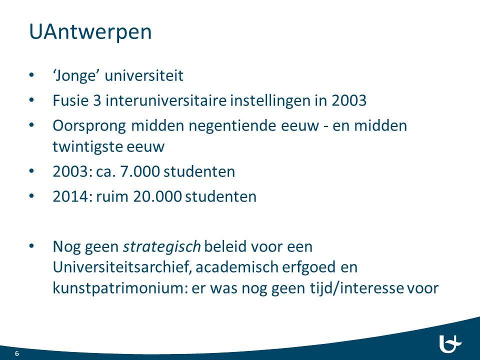 UAntwerpen 'Jonge' universiteit Fusie 3 interuniversitaire instellingen in 2003 Oorsprong midden negentiende eeuw - en midden twintigste eeuw 2003: ca