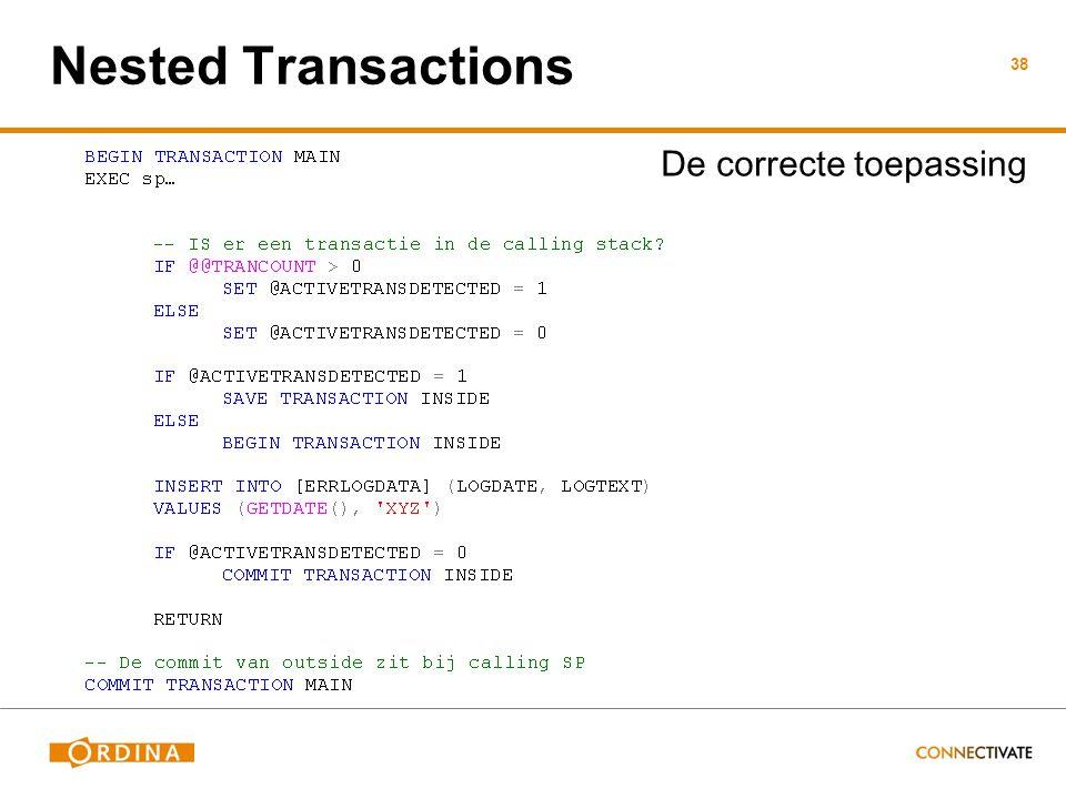 Nested Transactions De correcte toepassing 38