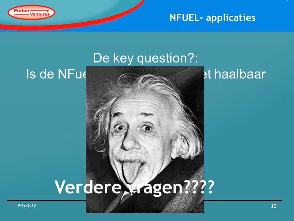NFUEL- applicaties De key question?: Is de NFuel unit haalbaar of niet haalbaar Guess !!!.