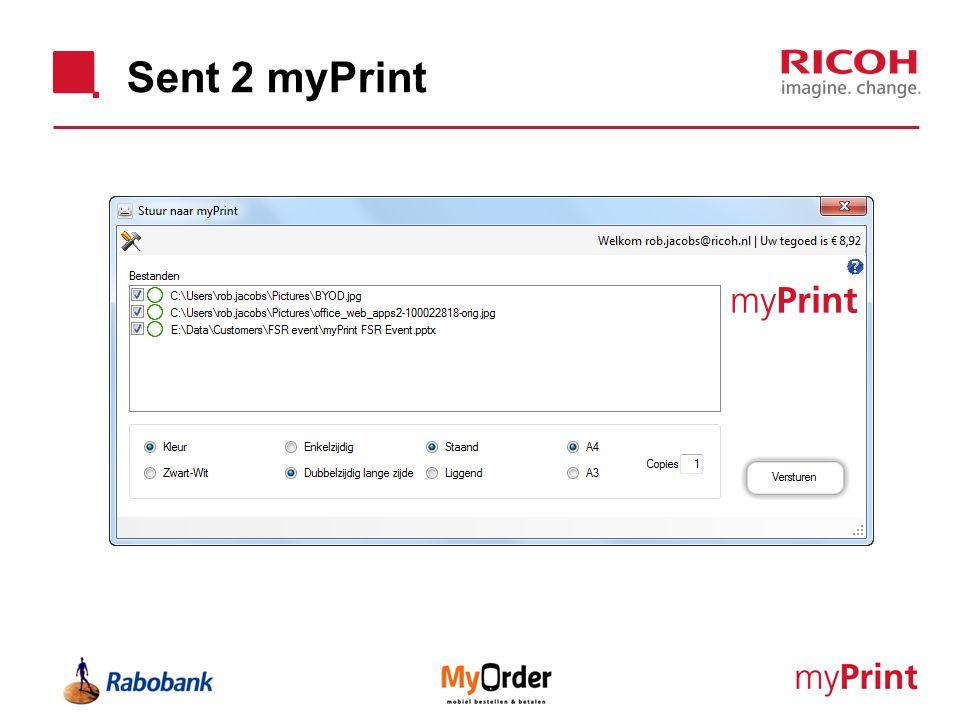Sent 2 myPrint