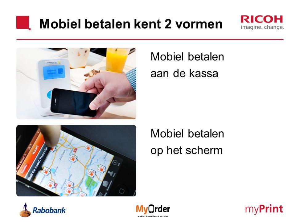 Mobiel betalen kent 2 vormen Mobiel betalen aan de kassa Mobiel betalen op het scherm