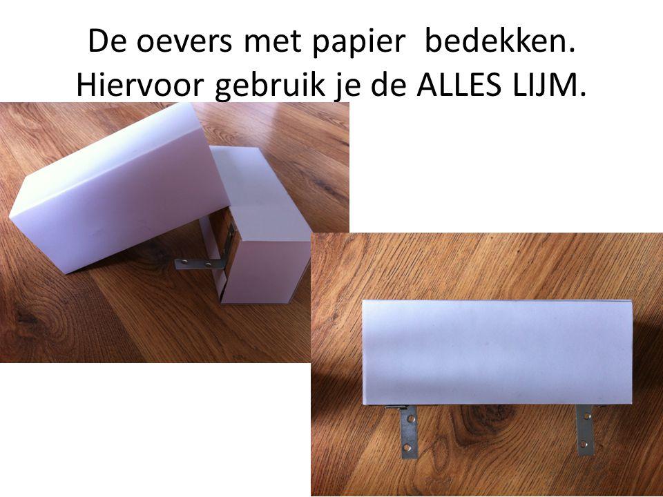 De oevers met papier bedekken. Hiervoor gebruik je de ALLES LIJM.