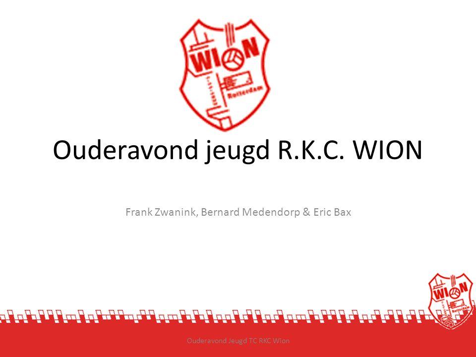 Ouderavond jeugd R.K.C. WION Frank Zwanink, Bernard Medendorp & Eric Bax 04-06-2013Ouderavond Jeugd TC RKC Wion