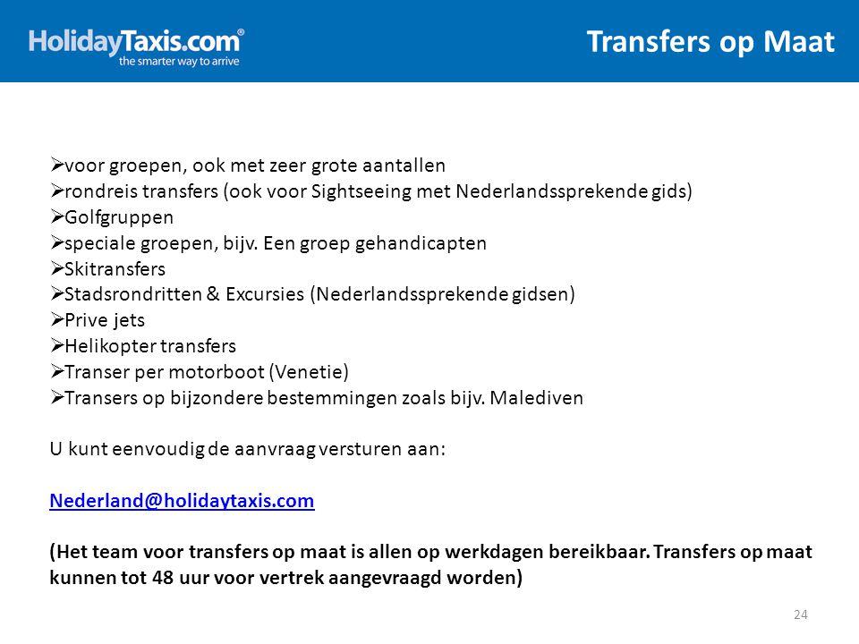 Transfers op Maat 24  voor groepen, ook met zeer grote aantallen  rondreis transfers (ook voor Sightseeing met Nederlandssprekende gids)  Golfgrupp
