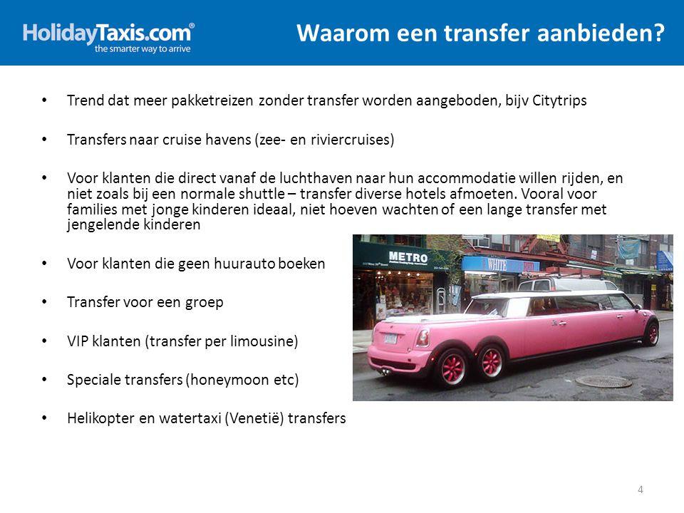 Waarom een transfer aanbieden? 4 Trend dat meer pakketreizen zonder transfer worden aangeboden, bijv Citytrips Transfers naar cruise havens (zee- en r