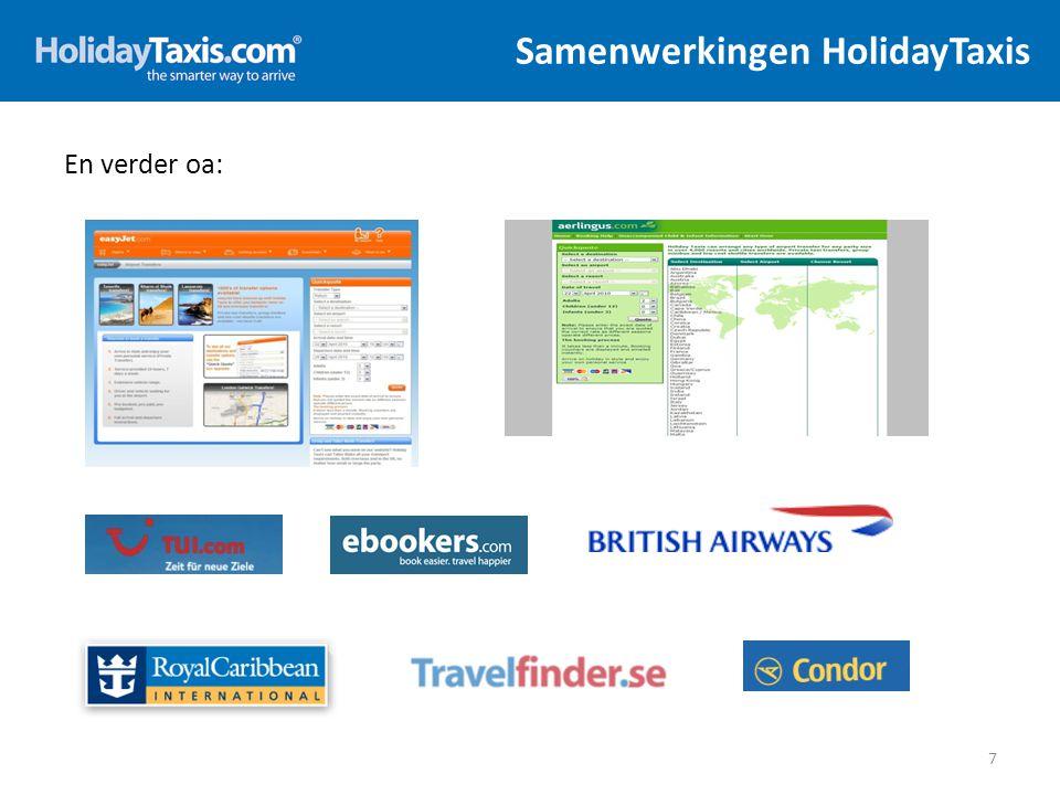 Samenwerkingen HolidayTaxis 7 En verder oa: