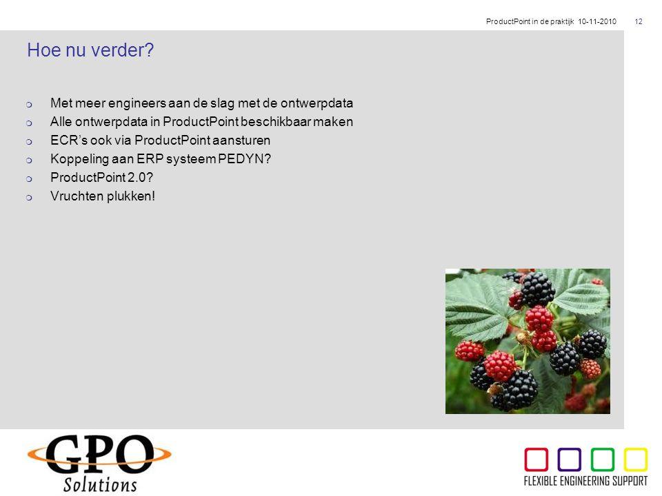 ThyssenKrupp  Met meer engineers aan de slag met de ontwerpdata  Alle ontwerpdata in ProductPoint beschikbaar maken  ECR's ook via ProductPoint aan