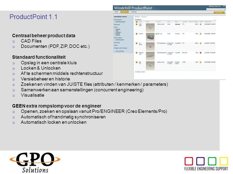 ThyssenKrupp Centraal beheer product data  CAD Files  Documenten (PDF, ZIP, DOC etc.) Standaard functionaliteit  Opslag in een centrale kluis  Loc