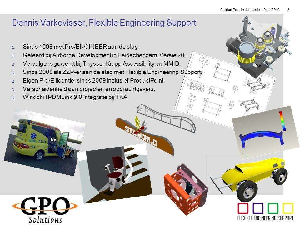 ThyssenKrupp  Sinds 1998 met Pro/ENGINEER aan de slag.  Geleerd bij Airborne Development in Leidschendam. Versie 20.  Vervolgens gewerkt bij Thysse