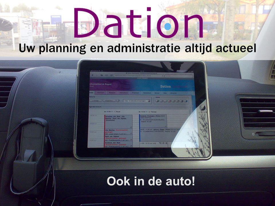 Ook in de auto! Uw planning en administratie altijd actueel