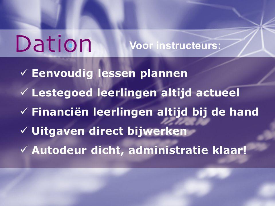 Eenvoudig lessen plannen Lestegoed leerlingen altijd actueel Financiën leerlingen altijd bij de hand Uitgaven direct bijwerken Autodeur dicht, adminis