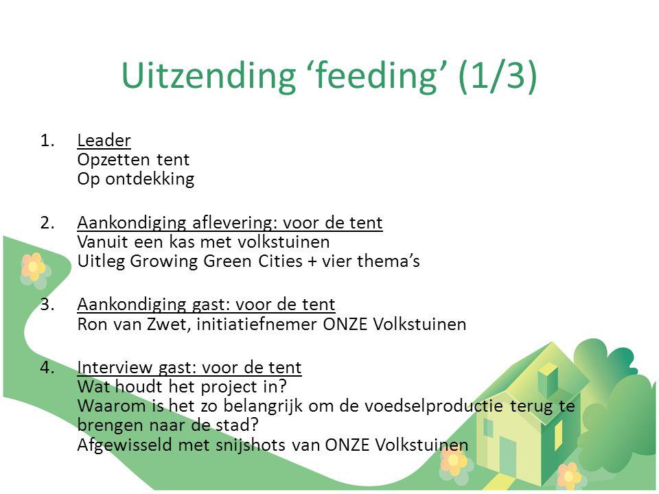 Uitzending 'feeding' (2/3) 5.