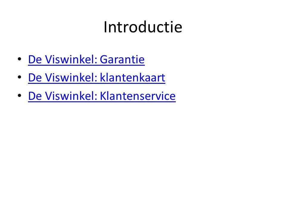 Introductie De Viswinkel: Garantie De Viswinkel: klantenkaart De Viswinkel: Klantenservice