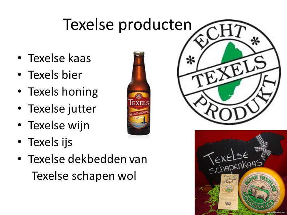 Texelse kaas Texels bier Texels honing Texelse jutter Texelse wijn Texels ijs Texelse dekbedden van Texelse schapen wol Texelse producten