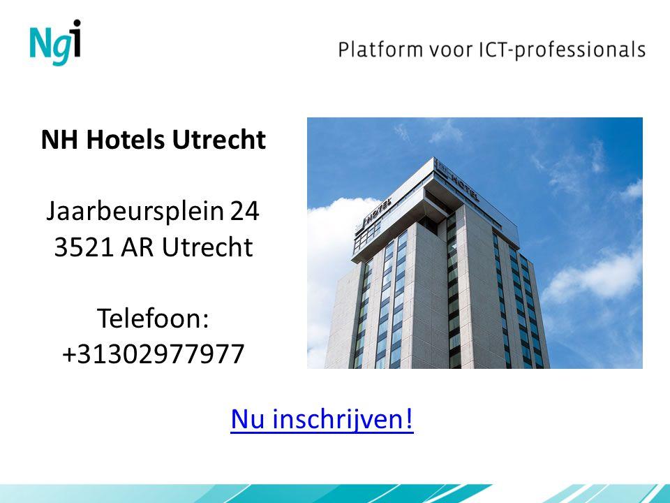 NH Hotels Utrecht Jaarbeursplein 24 3521 AR Utrecht Telefoon: +31302977977 Nu inschrijven!