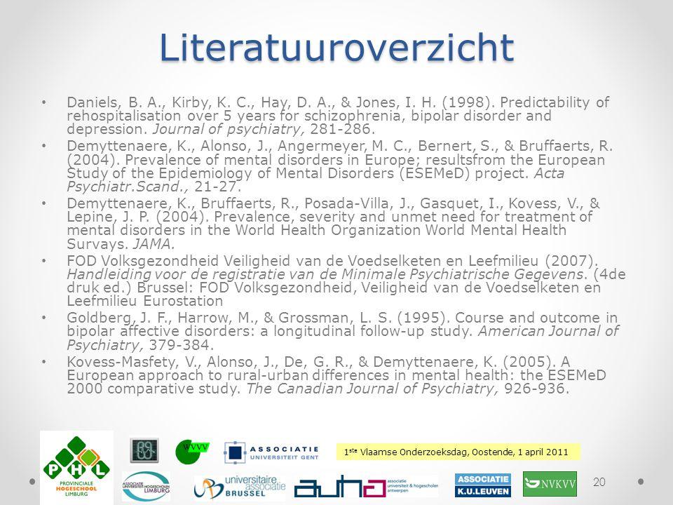 1 ste Vlaamse Onderzoeksdag, Oostende, 1 april 2011 Plaats hierover uw logoLiteratuuroverzicht Daniels, B. A., Kirby, K. C., Hay, D. A., & Jones, I. H