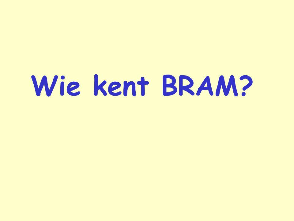 Wie kent BRAM