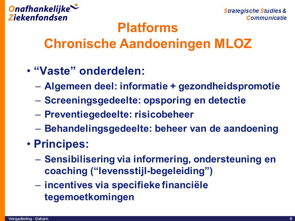 Vergadering - Datum29 Strategische Studies & Communicatie Einde.