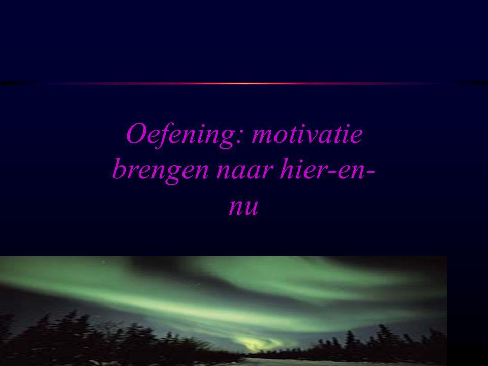 OSIRIS © www.aurelis.org Oefening: motivatie brengen naar hier-en- nu
