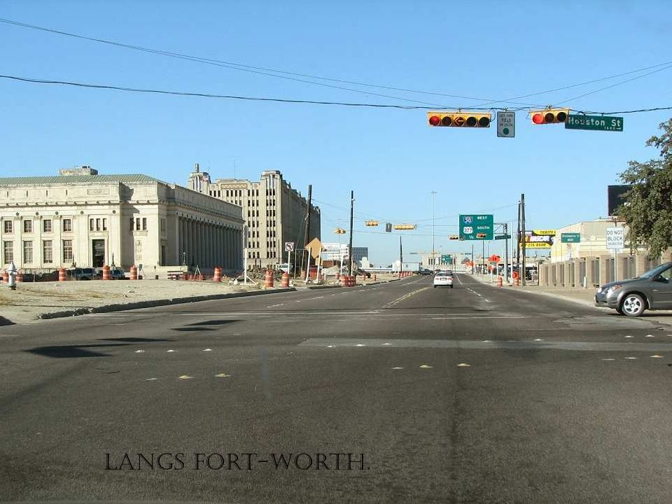 Langs Fort-Worth.