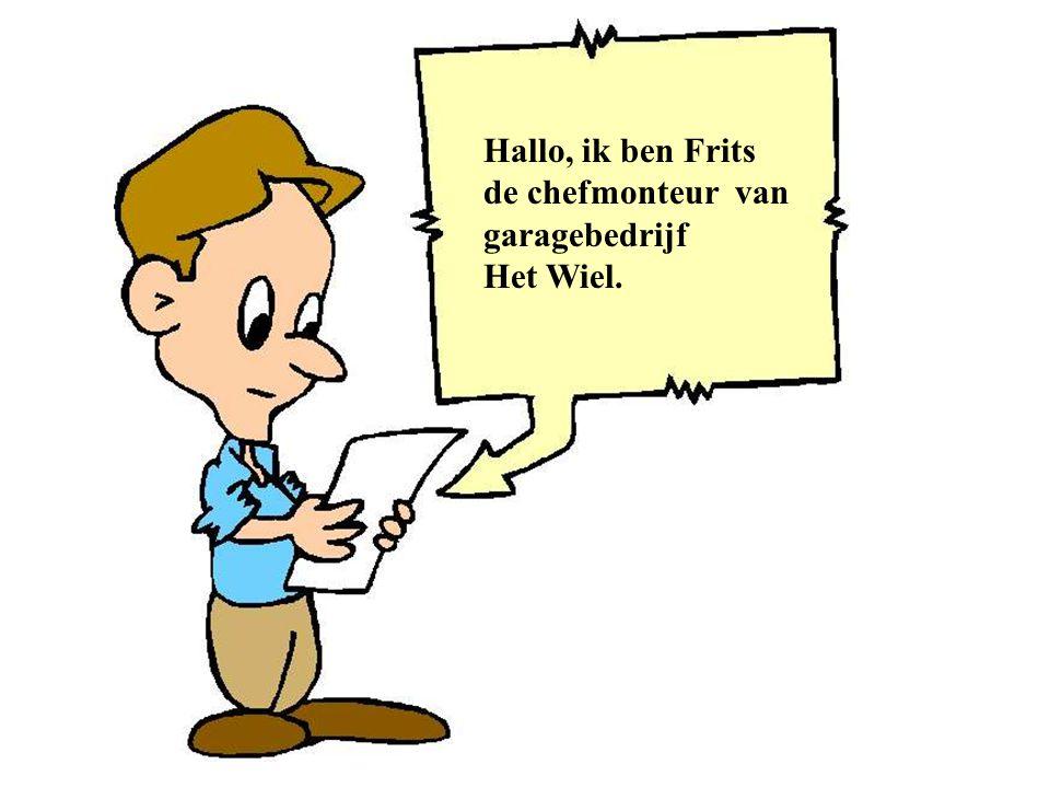 Hallo, ik ben Frits de chefmonteur van garagebedrijf Het Wiel.