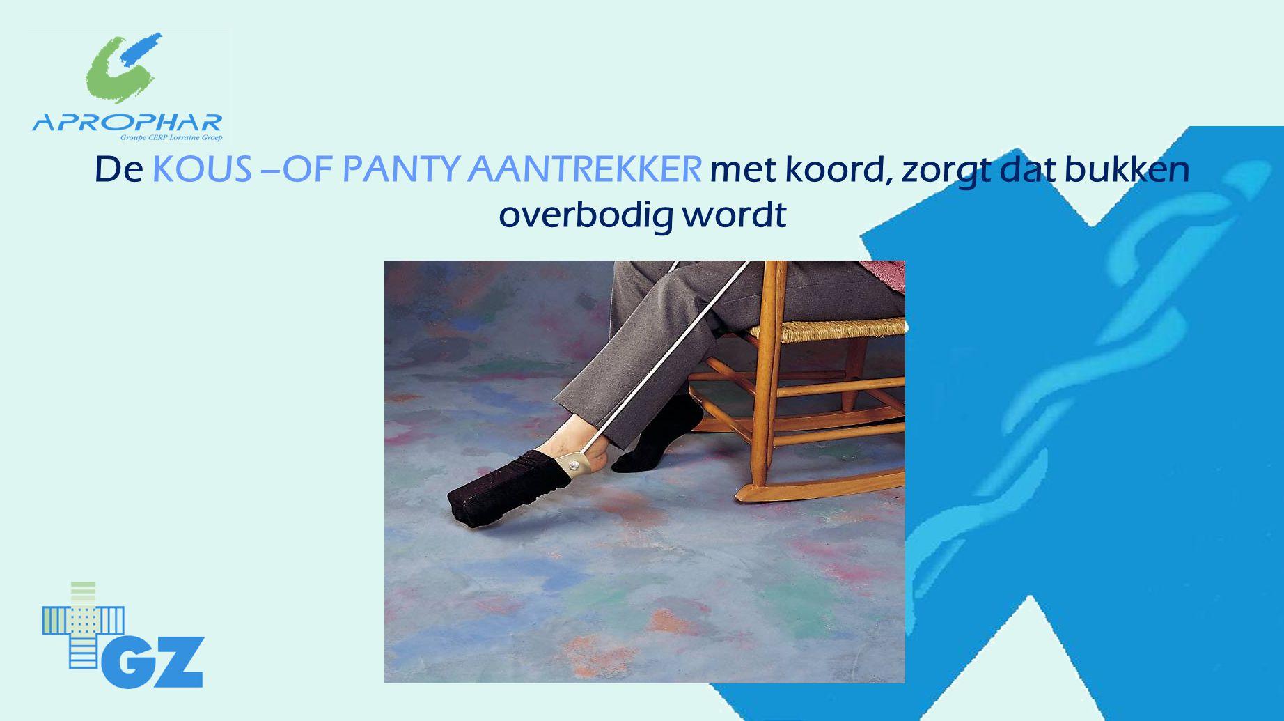 De KOUS –OF PANTY AANTREKKER met koord, zorgt dat bukken overbodig wordt