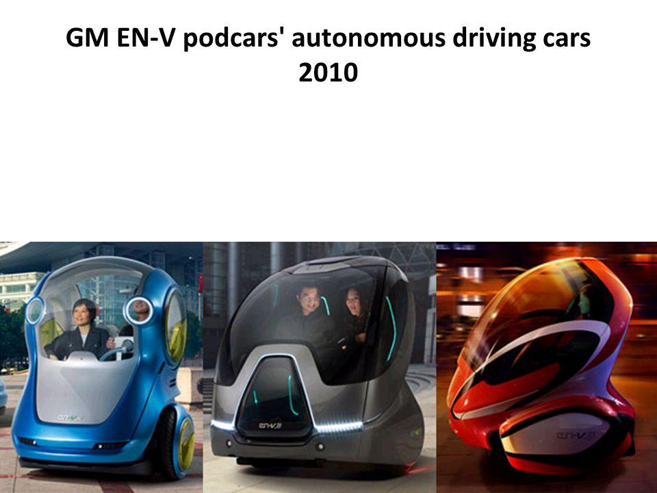 GM EN-V podcars' autonomous driving cars 2010