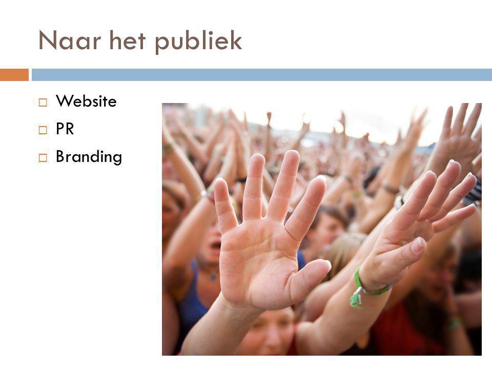 Naar het publiek  Website  PR  Branding