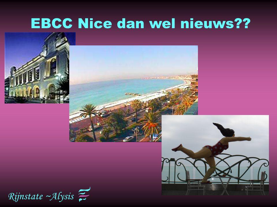 Rijnstate ~Alysis EBCC Nice dan wel nieuws??
