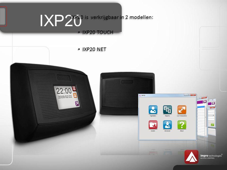IXP20 Alle systemen ondersteunen: Ingebouwde webapplicatie, geen software nodig plus directe PC TCP/IP verbinding.