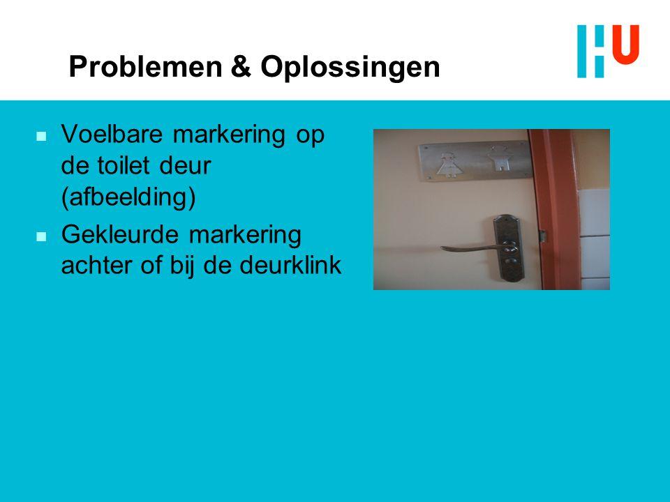 Problemen & Oplossingen n Voelbare markering op de toilet deur (afbeelding) n Gekleurde markering achter of bij de deurklink