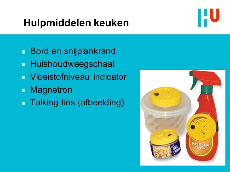 Hulpmiddelen keuken n Bord en snijplankrand n Huishoudweegschaal n Vloeistofniveau indicator n Magnetron n Talking tins (afbeelding)