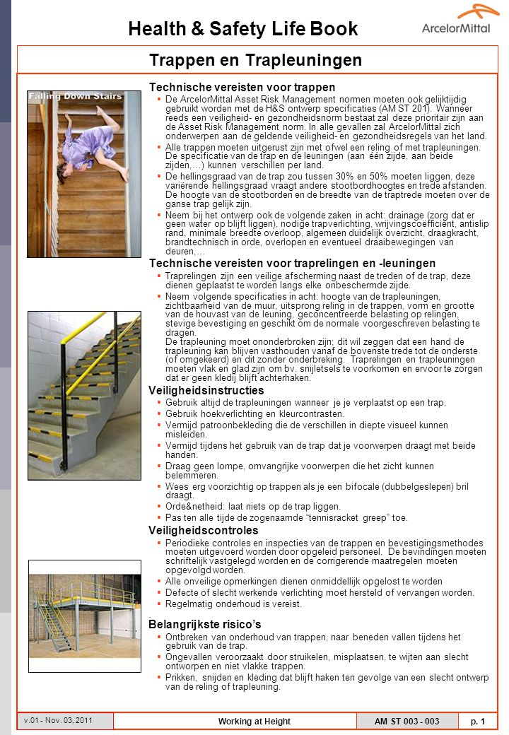 Health & Safety Life Book AM ST 003 - 003 p. 2 v.01 - Nov. 03, 2011 Working at Height Definiering