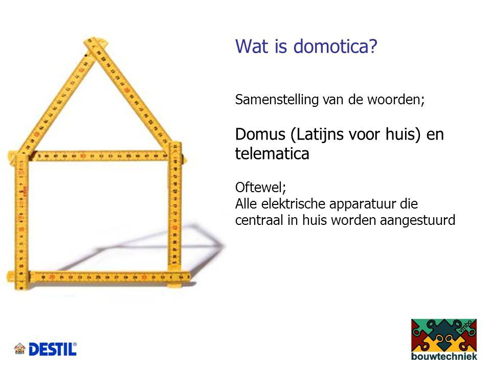 Samenstelling van de woorden; Domus (Latijns voor huis) en telematica Oftewel; Alle elektrische apparatuur die centraal in huis worden aangestuurd Wat is domotica