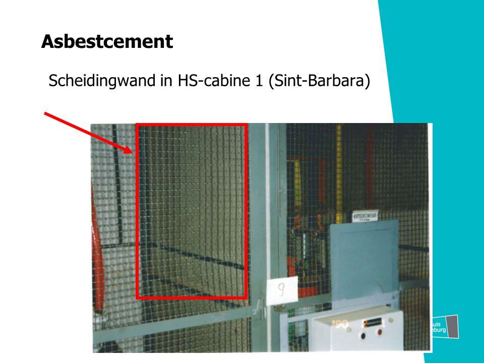 Asbestcement Scheidingwand in HS-cabine 1 (Sint-Barbara)