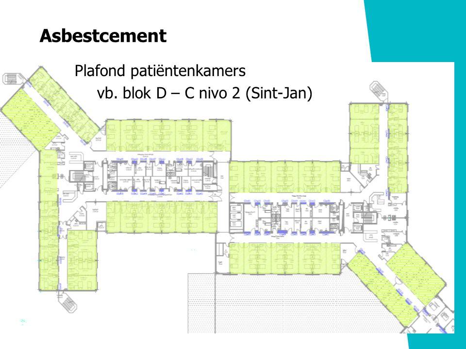 Asbestcement Plafond patiëntenkamers vb. blok D – C nivo 2 (Sint-Jan)